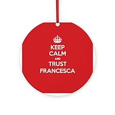 Trust Francesca Ornament (Round)