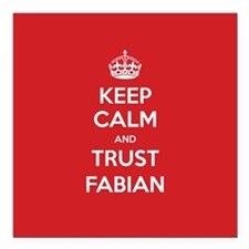 "Trust Fabian Square Car Magnet 3"" x 3"""