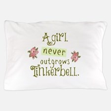 a girl never outgrows Tinkerbell Pillow Case