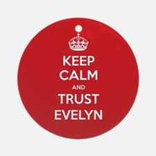 Trust Evelyn Ornament (Round)