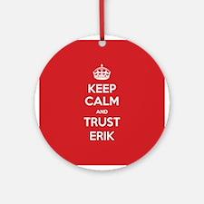 Trust Erik Ornament (Round)