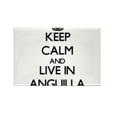 Keep Calm and Live In Anguilla Magnets