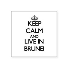 Keep Calm and Live In Brunei Sticker