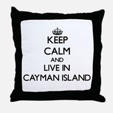 Keep Calm and Live In Cayman Island Throw Pillow