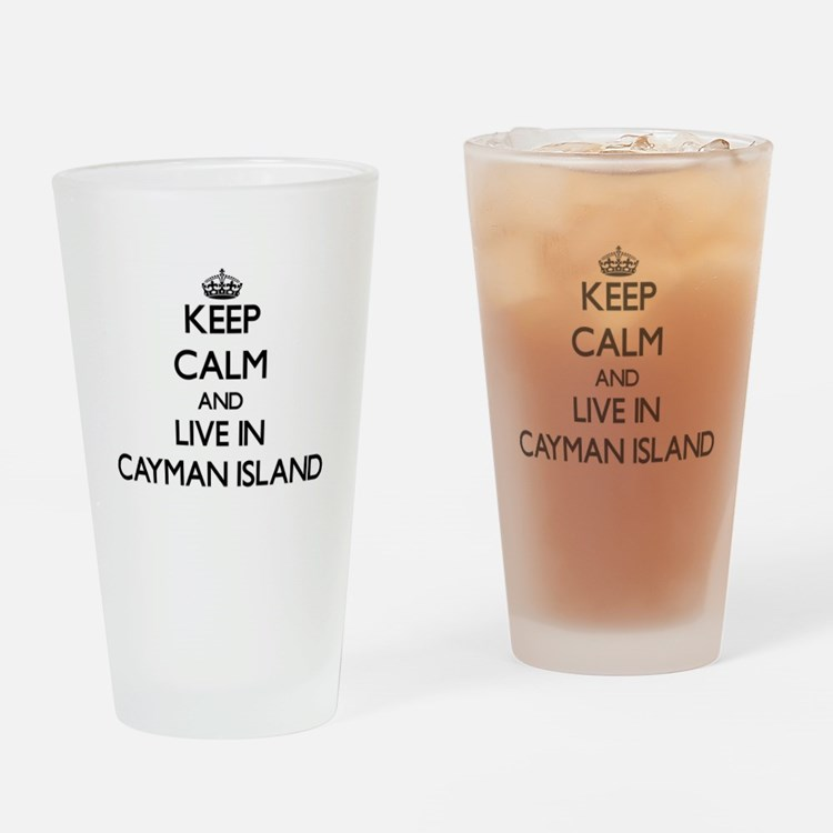 Keep Calm and Live In Cayman Island Drinking Glass
