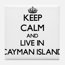 Keep Calm and Live In Cayman Island Tile Coaster