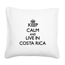 Keep Calm and Live In costa rica Square Canvas Pil