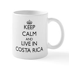 Keep Calm and Live In costa rica Mugs