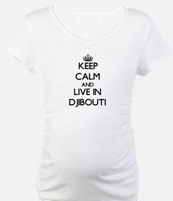 Keep Calm and Live In Djibouti Shirt