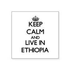 Keep Calm and Live In Ethiopia Sticker