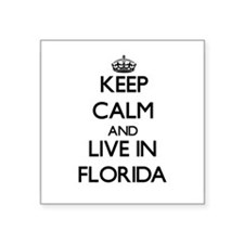 Keep Calm and Live In Florida Sticker