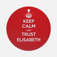Trust Elisabeth Ornament (Round)
