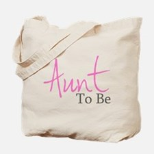 Aunt To Be (Pink Script) Tote Bag