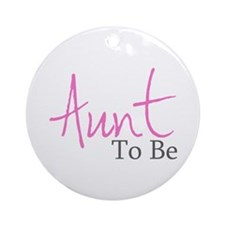 Aunt To Be (Pink Script) Ornament (Round)
