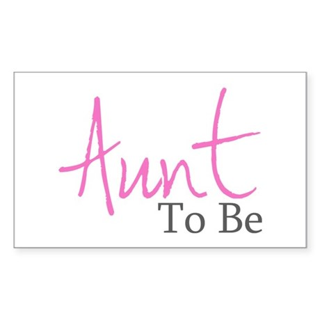 Aunt To Be (Pink Script) Rectangle Sticker