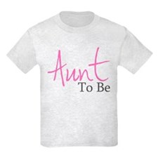 Aunt To Be (Pink Script) T-Shirt