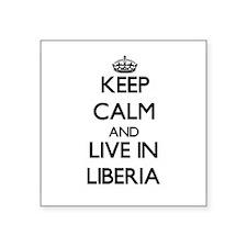Keep Calm and Live In Liberia Sticker