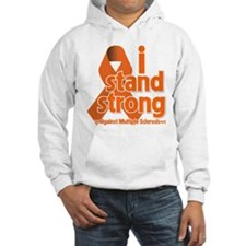 I Stand Strong Against MS Hoodie