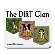 The Dirt Clan Mousepad