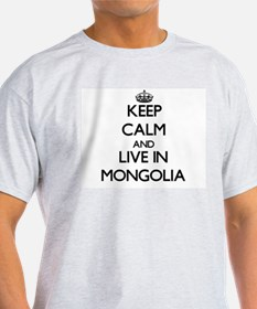 Keep Calm and Live In Mongolia T-Shirt