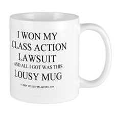 I WON MY CLASS ACTION LAWSUIT Mug