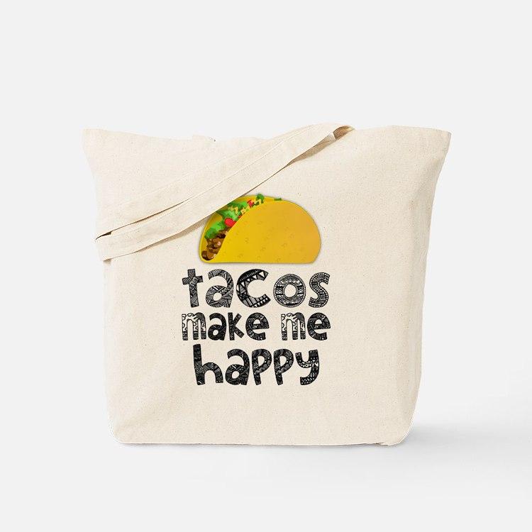 Tacos Make Me Happy Tote Bag