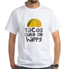 Tacos Make Me Happy T-Shirt