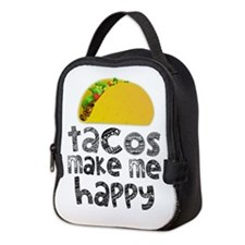Tacos Make Me Happy Neoprene Lunch Bag