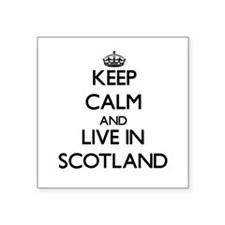 Keep Calm and Live In Scotland Sticker