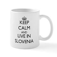 Keep Calm and Live In Slovenia Mugs