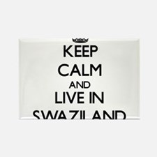Keep Calm and Live In Swaziland Magnets