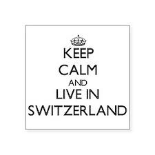 Keep Calm and Live In Switzerland Sticker