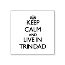 Keep Calm and Live In Trinidad Sticker