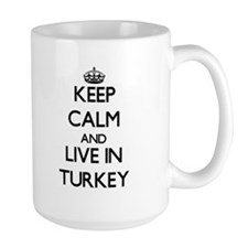 Keep Calm and Live In Turkey Mugs