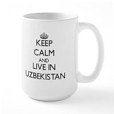 Keep Calm and Live In Uzbekistan Mugs