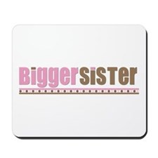 bigger sister pink brown Mousepad