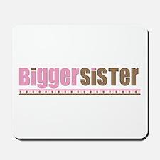 bigger sister pink brown Mousepad