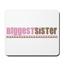 biggest sister pink brown Mousepad