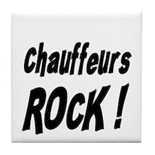 Chauffeurs Rock ! Tile Coaster