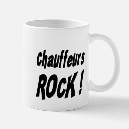 Chauffeurs Rock ! Mug