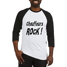 Chauffeurs Rock ! Baseball Jersey