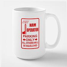 Ham Parking Only - Coffee Mugs
