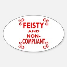Feisty And Non-Compliant Decal