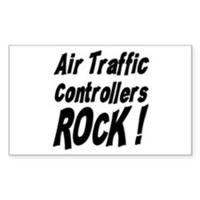 Air Controllers Rock ! Rectangle Decal