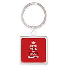 Trust Dwayne Keychains
