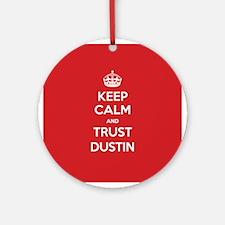 Trust Dustin Ornament (Round)