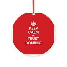 Trust Dominic Ornament (Round)
