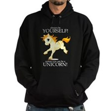 Always be A Unicorn! Hoodie