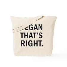 vegan.thats right Tote Bag