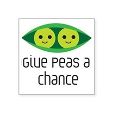 "give peas a chance Square Sticker 3"" x 3"""